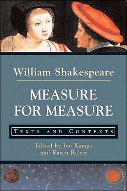 Measure for Measure: Texts and Contexts