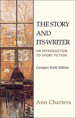 Story and Its Writer Compact: An Introduction to Short Fiction