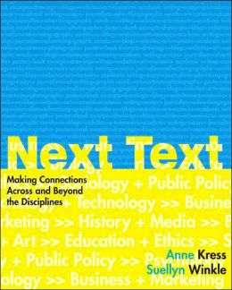 NextText: Making Connections Across and Beyond the Disciplines
