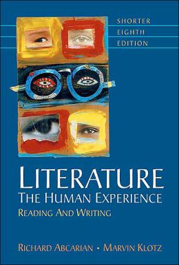 Literature: The Human Experience Shorter: Reading and Writing