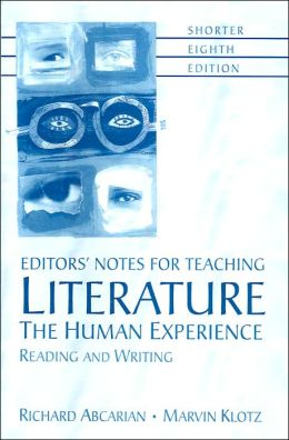 Editors' Notes for Teaching Literature: The Human Experience