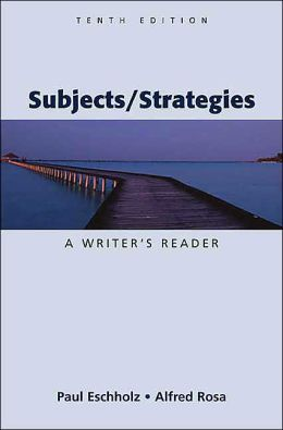 Subjects/Strategies: A Writer's Reader