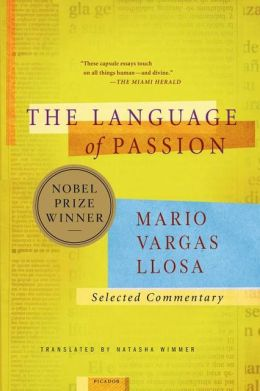 The Language of Passion: Selected Commentary