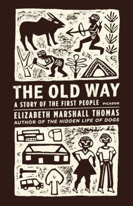 Old Way: A Story of the First People