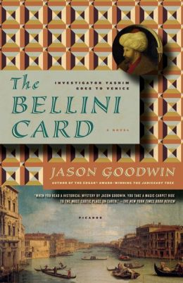 The Bellini Card (Yashim the Eunuch Series #3)