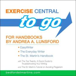 Exercise Central To Go for Handbooks by Andrea A. Lunsford