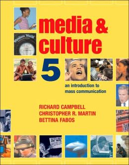 Media and Culture: An Introduction to Mass Communcation