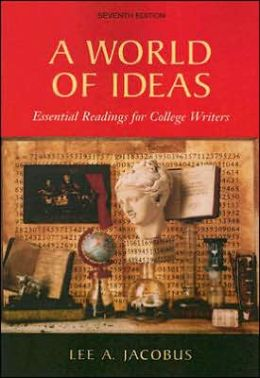 World of Ideas: Essential Readings for College Writers