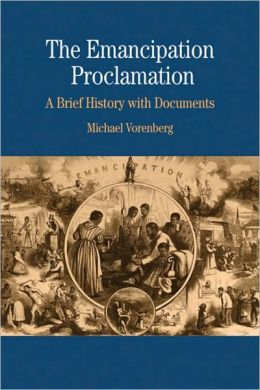 The Emancipation Proclamation: A Brief History with Documents