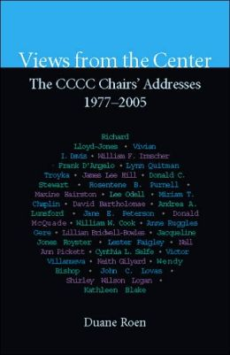 Views from the Center: The CCCC Chairs' Addresses, 1977-2005