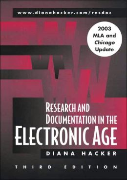 Research and Documentation in the Electronic Age MLA/Chicago Update