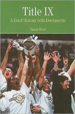 Title IX: A Brief History wtih Documents