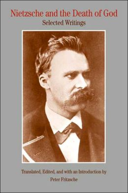 Nietzsche and the Death of God: Selected Readings