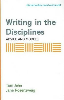 Writing in the Disciplines: Advices and Models - A Supplement to Accompany a Writer's Reference