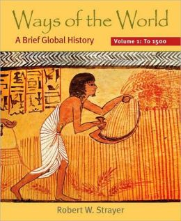 Ways of the World: A Brief Global History to 1500