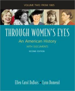 Through Women's Eyes since 1865: An American History with Documents