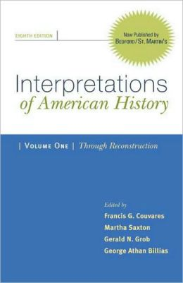 Interpretations of American History: Through Reconstruction - Patterns and Perspectives