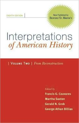 Interpretations of American History: From Reconstruction