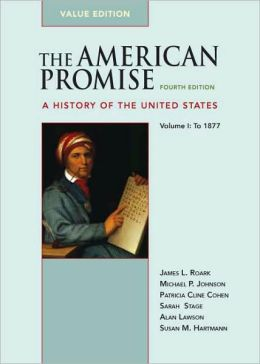 The American Promise - To 1877: A History of the United States