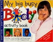 My Big Busy Body