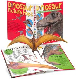 Dinosaur Picture Pops: Amazing photo pop-ups like you've never seen before!