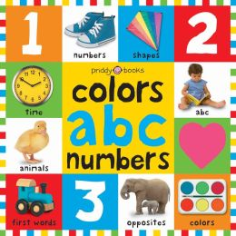 Colors, ABC, Numbers (Bright Baby Series)