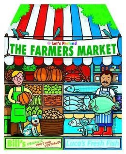 Fun Things to Make and Do Farmer's Market