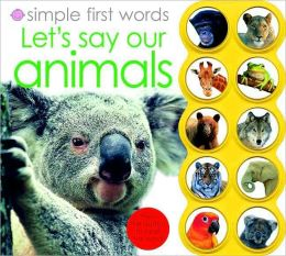 Let's Learn Our Animals (Simple First Words Series)