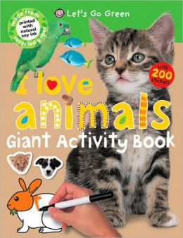 I Love Animals (Giant Activity Books)