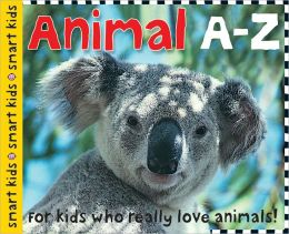 Animals A-Z (Smart Kids Series)