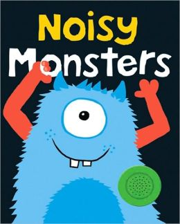 Bright Baby Noisy Monsters