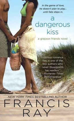 A Dangerous Kiss (Grayson Friends Series #7)