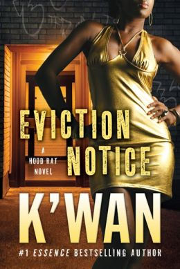 Eviction Notice (Hood Rat Series)