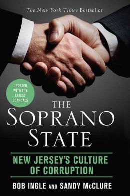 Soprano State: New Jersey's Culture of Corruption