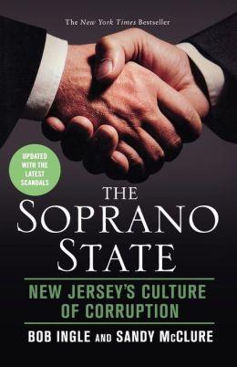 Soprano State: New Jersey's Culture of Corruption