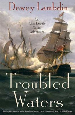 Troubled Waters (Alan Lewrie Naval Series #14)
