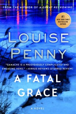 A Fatal Grace (Armand Gamache Series #2)
