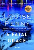 A Fatal Grace (Chief Inspector Gamache Series #2)