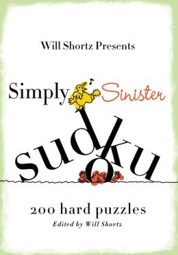 Simply Sinister Sudoku: 200 Hard Puzzles