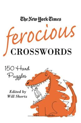 Ferocious Crosswords: 150 Hard Crosswords