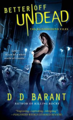 Better Off Undead (Bloodhound Files Series #4)