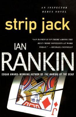 Strip Jack (Inspector John Rebus Series #4)