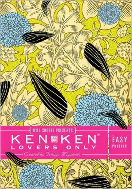 Will Shortz Presents KenKen Lovers Only: Easy Puzzles