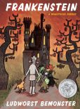 Book Cover Image. Title: Frankenstein, Author: Ludworst Bemonster