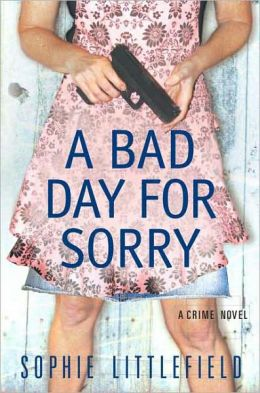 A Bad Day for Sorry (Stella Hardesty Series #1)