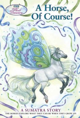 A Horse, of Course! (Wind Dancers Series #7)