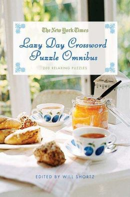 New York Times Lazy Day Crossword Puzzle Omnibus: 200 Relaxing Puzzles