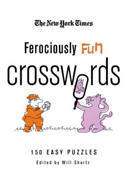 Ferociously Fun Crosswords: 150 Easy Puzzles
