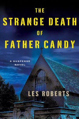 The Strange Death of Father Candy: A Suspense Novel