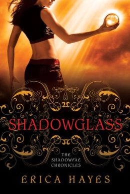 Shadowglass: The Shadowfae Chronicles
